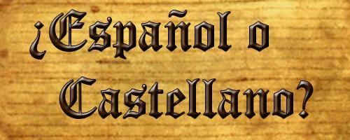 español o castellano